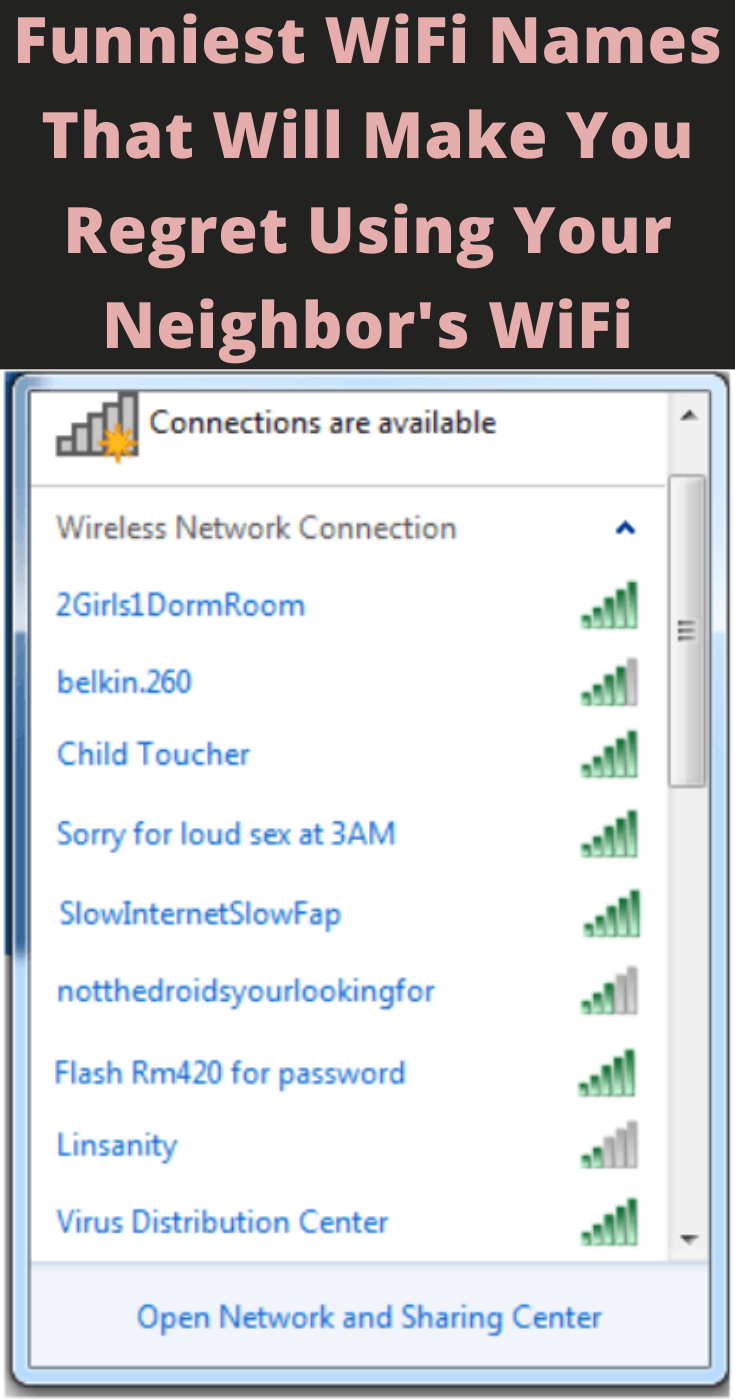 Funniest Wifi Names That Will Make You Regret Using Your Neighbor S Wifi In 2020 Funny Wifi Names Wifi Names Funny