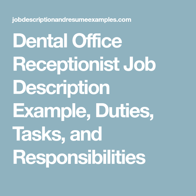Dental Office Receptionist Job Description Example Duties Tasks
