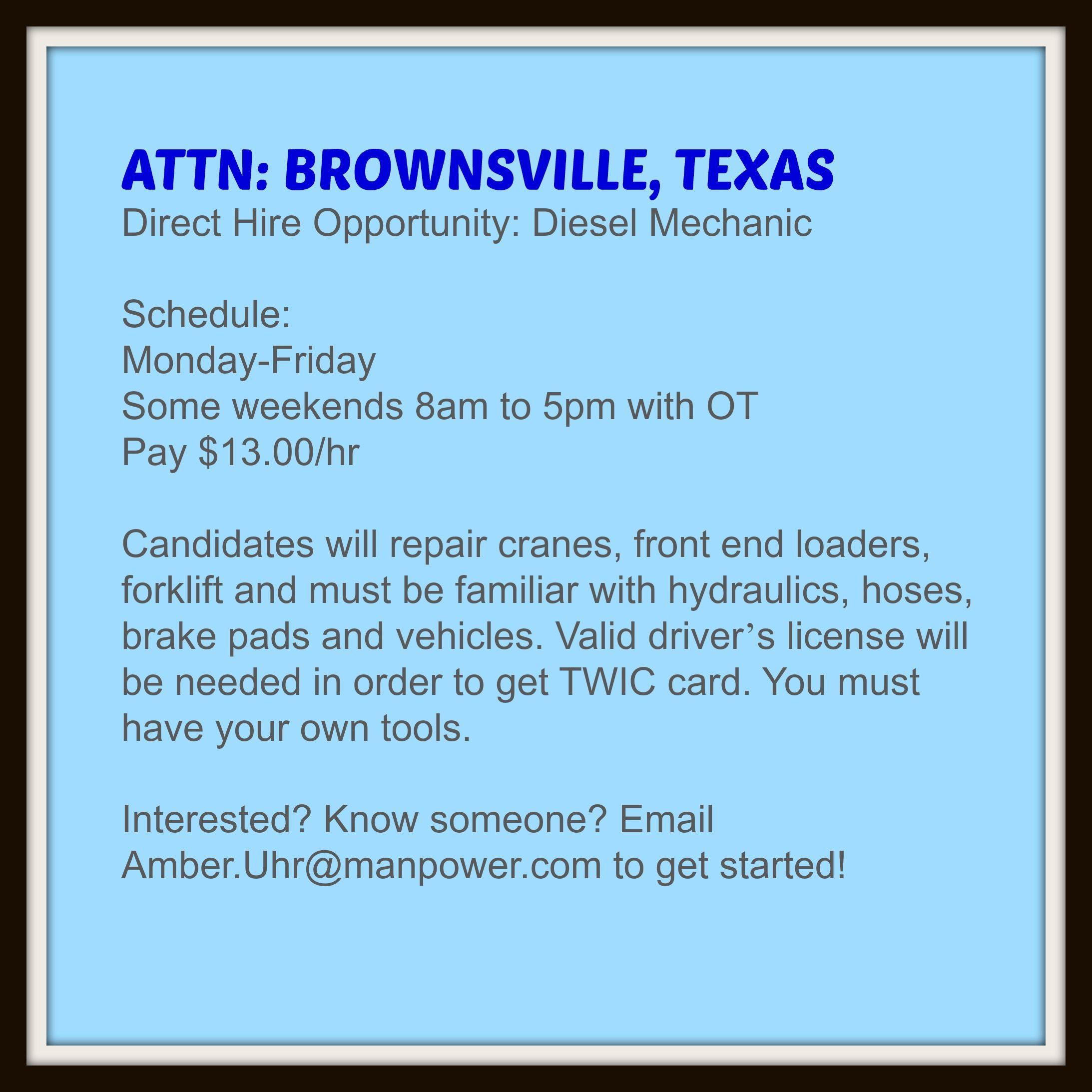 ATTN BROWNSVILLE, TEXAS Direct Hire Opportunity Diesel