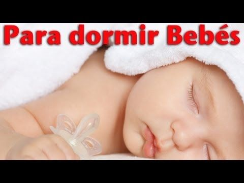 1 Hora De Canciones De Cuna Del Mundo En Español Lullabies Para Dormir Y Relajar Youtube Dormir Bebe Musica Para Bebes Bebe