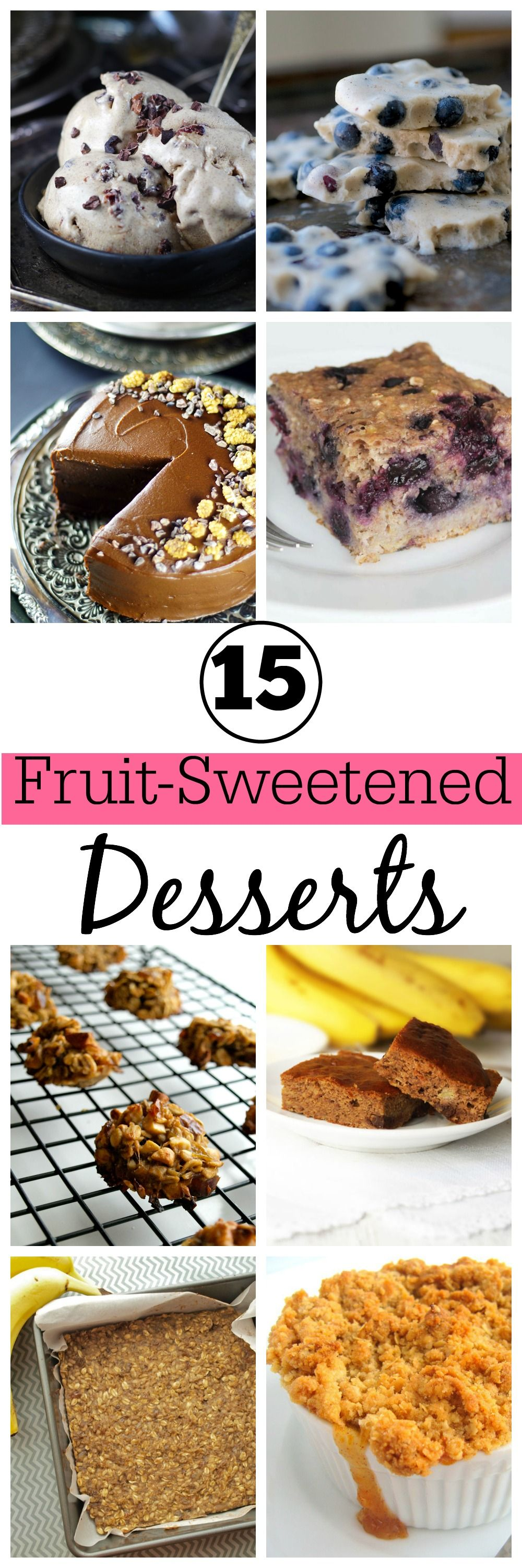 These 15 Healthy Dessert Recipes Are 100 Sweetened With Fruit No