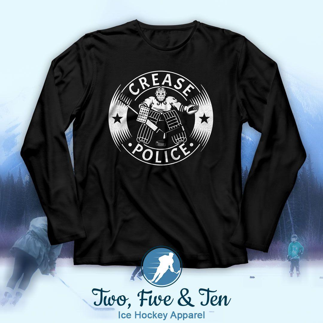 Crease Police, long sleeved ice hockey tshirt, 25.99