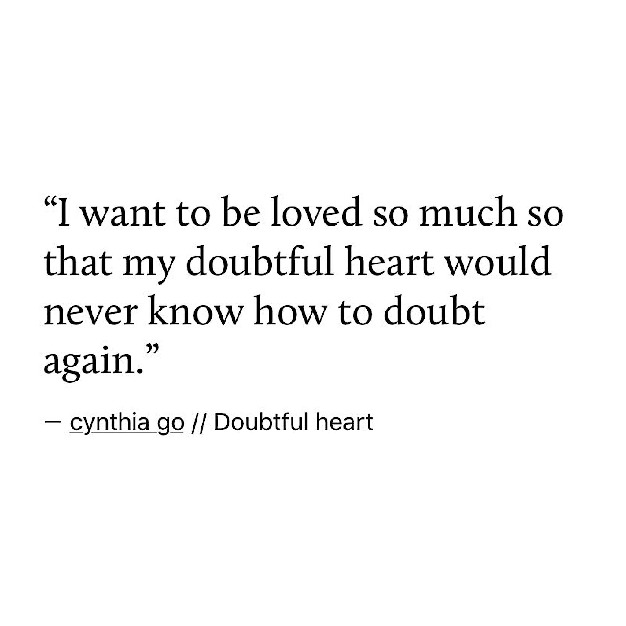 Relatable Love Quotes: Quotes, Love Quotes, Doubt Quotes