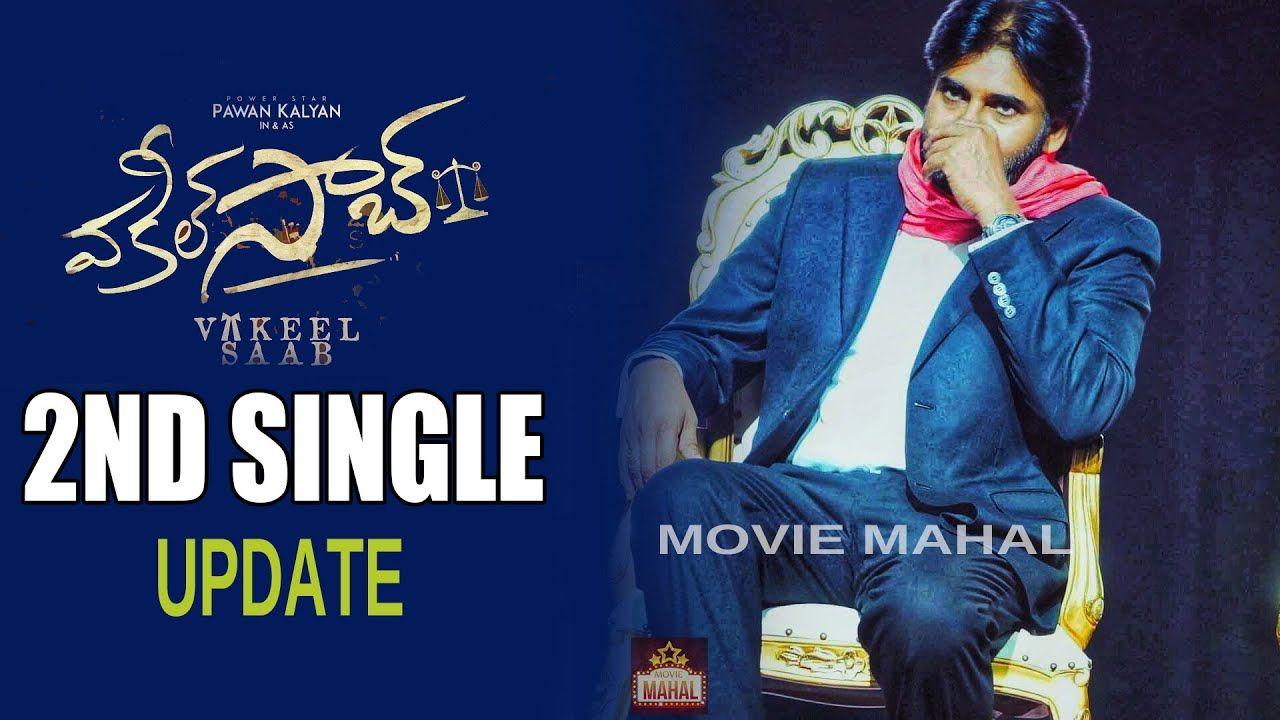 Vakeel Saab 2nd Song Update Pspk26 Movie Second Song Pawan
