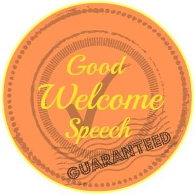 Welcome speech package a 4 step \u0027how to\u0027 guide, template and sample