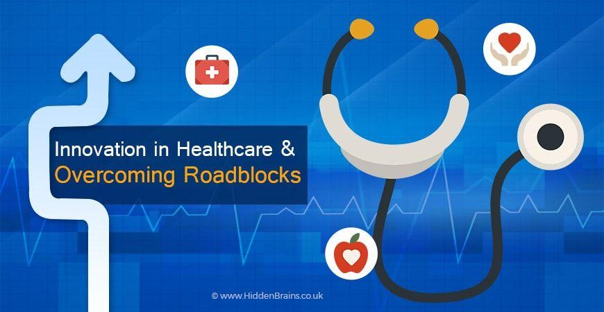 Healthcare Technology Advances Roadblocks Opportunities Healthcare Technology Technology Health Care