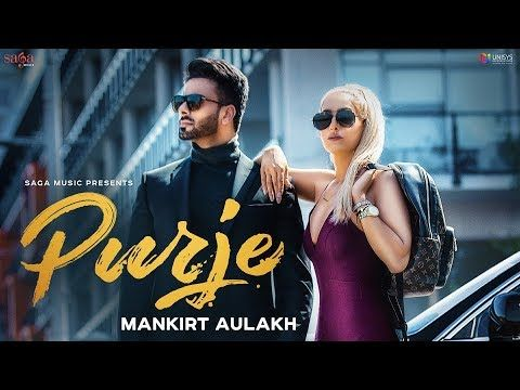 Purje Mankirt Aulakh Ft Dj Flow Dj Goddess Singga Sukh Sanghera New Punjabi Songs 2019 Youtube Mp3 Song Songs Music Songs
