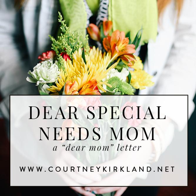 Dear Special Needs Mama