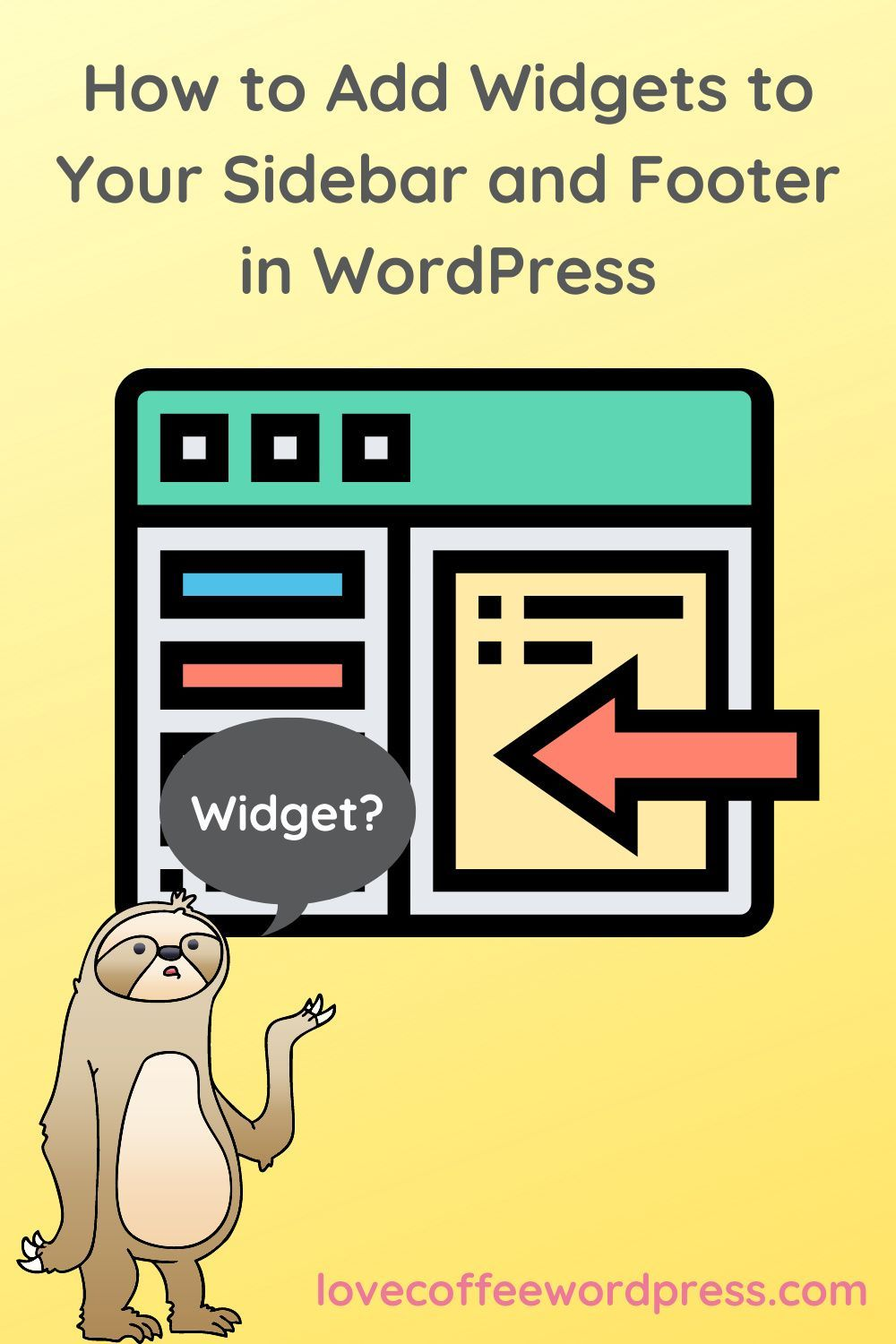 Adding Widgets to Your Sidebar and Footer in WordPress in