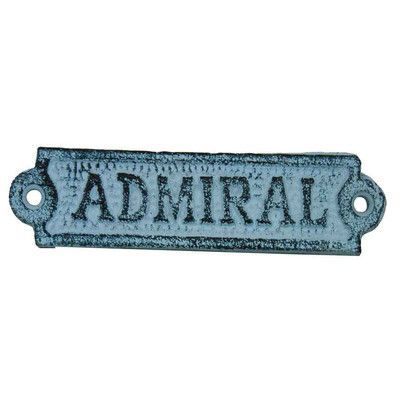 Handcrafted Nautical Decor Admiral Sign Wall Décor Finish: Light Blue Whitewashed