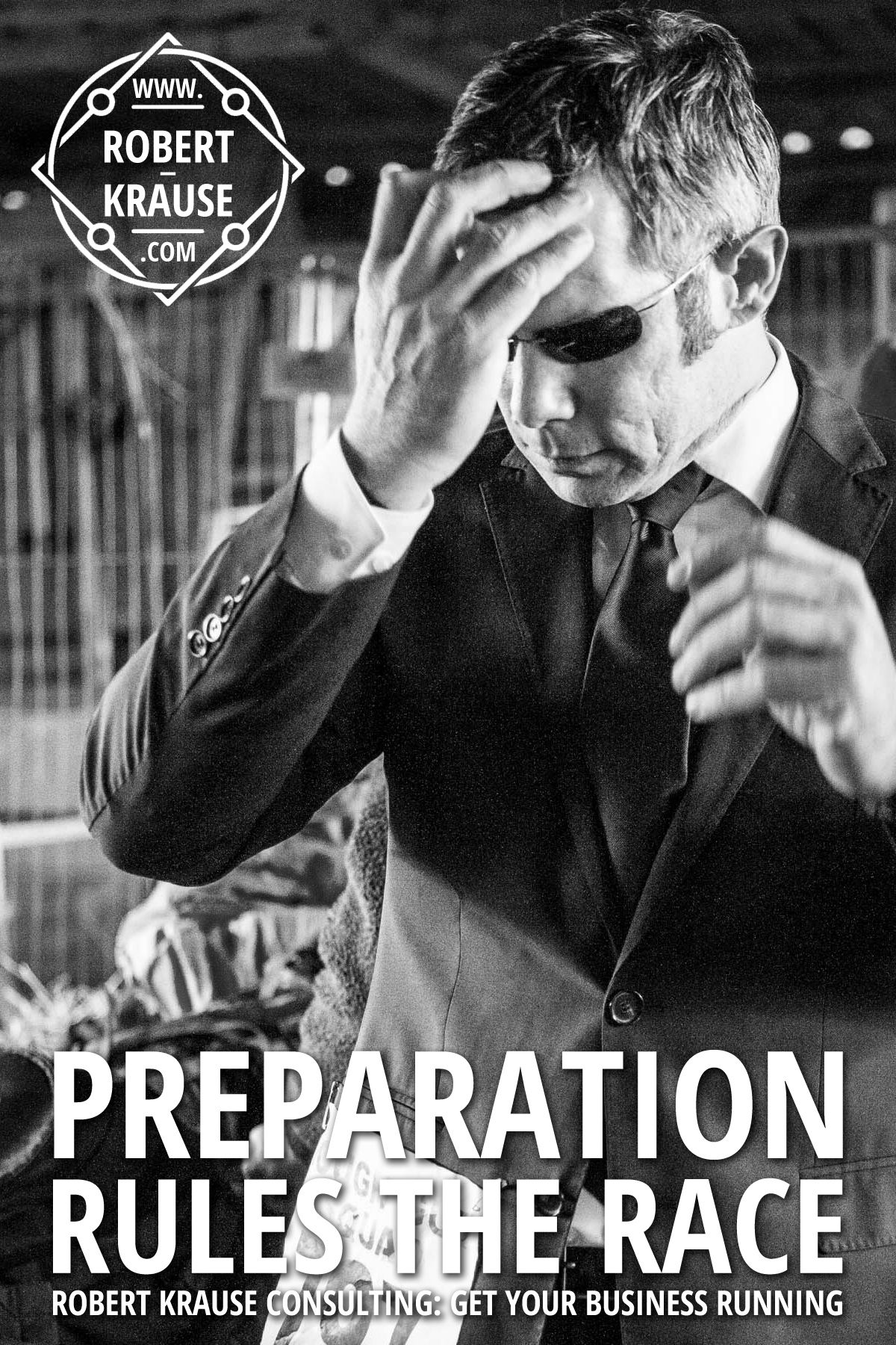 Preparation rules the race. Get your business running: Robert Krause Consulting. http://www.robert-krause.com