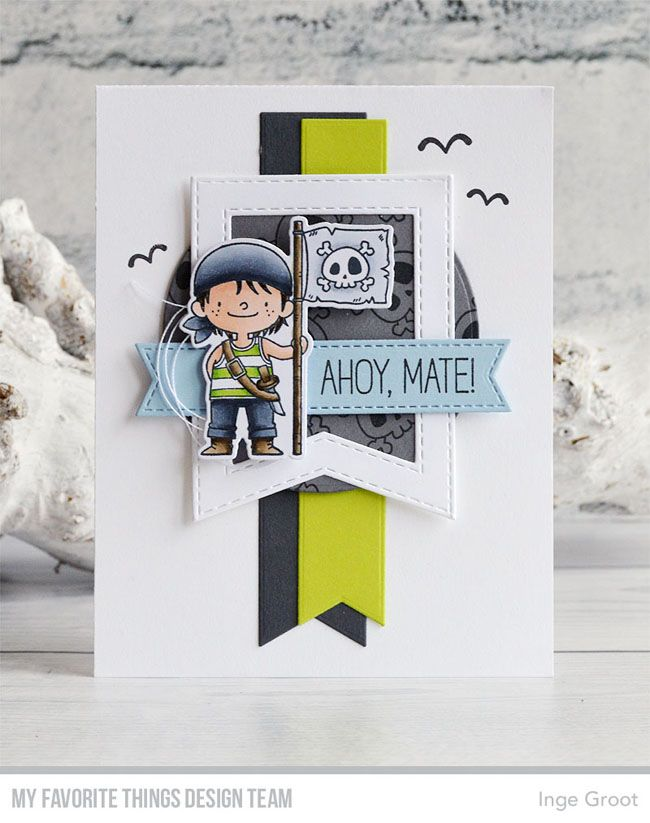 Party Like a Pirate Stamp Set and Die-namics, Stitched Fishtail Sentiment Strips Die-namics, Fishtail Flags Layers STAX Die-namics, Circle STAX Set 2 Die-namics - Inge Groot  #mftstamps