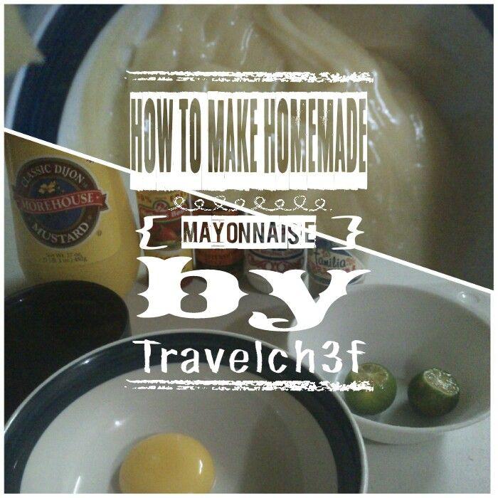 Homemade Mayonnaise Recipe