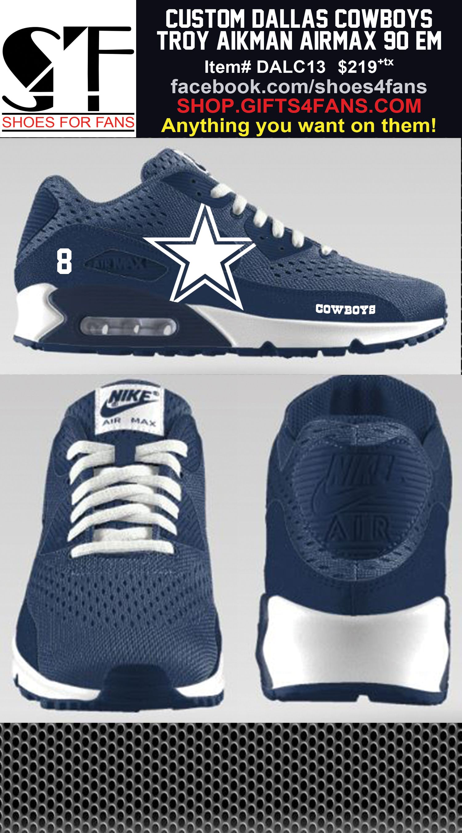 Custom Dallas Cowboys Troy Aikman Nike AirMax 90 EM shoes with number 8.  Order at shop.gifts4fans.com 75326d15f