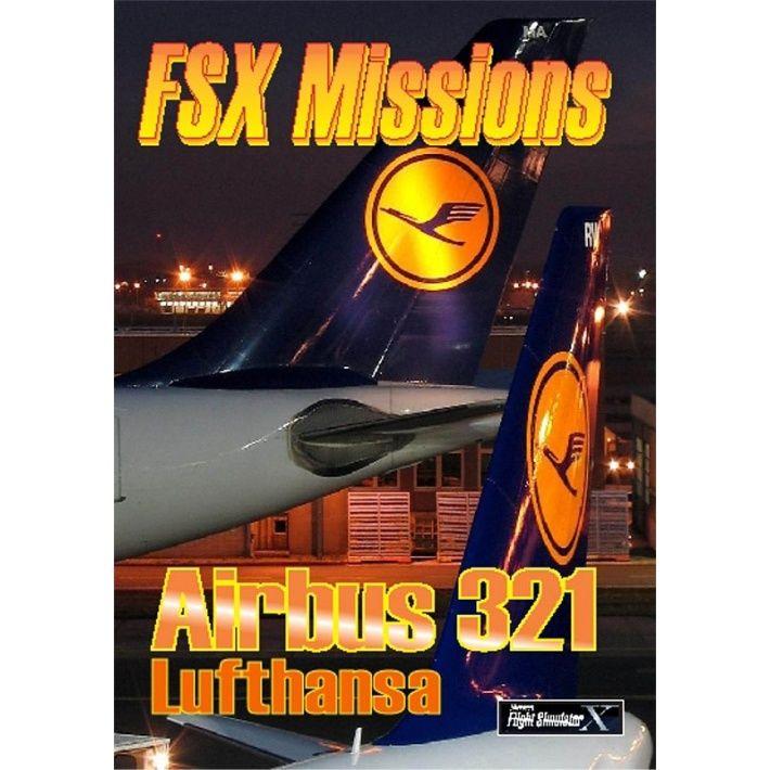 FSX Missions - Airbus A321 Lufthansa | Flight Simulation