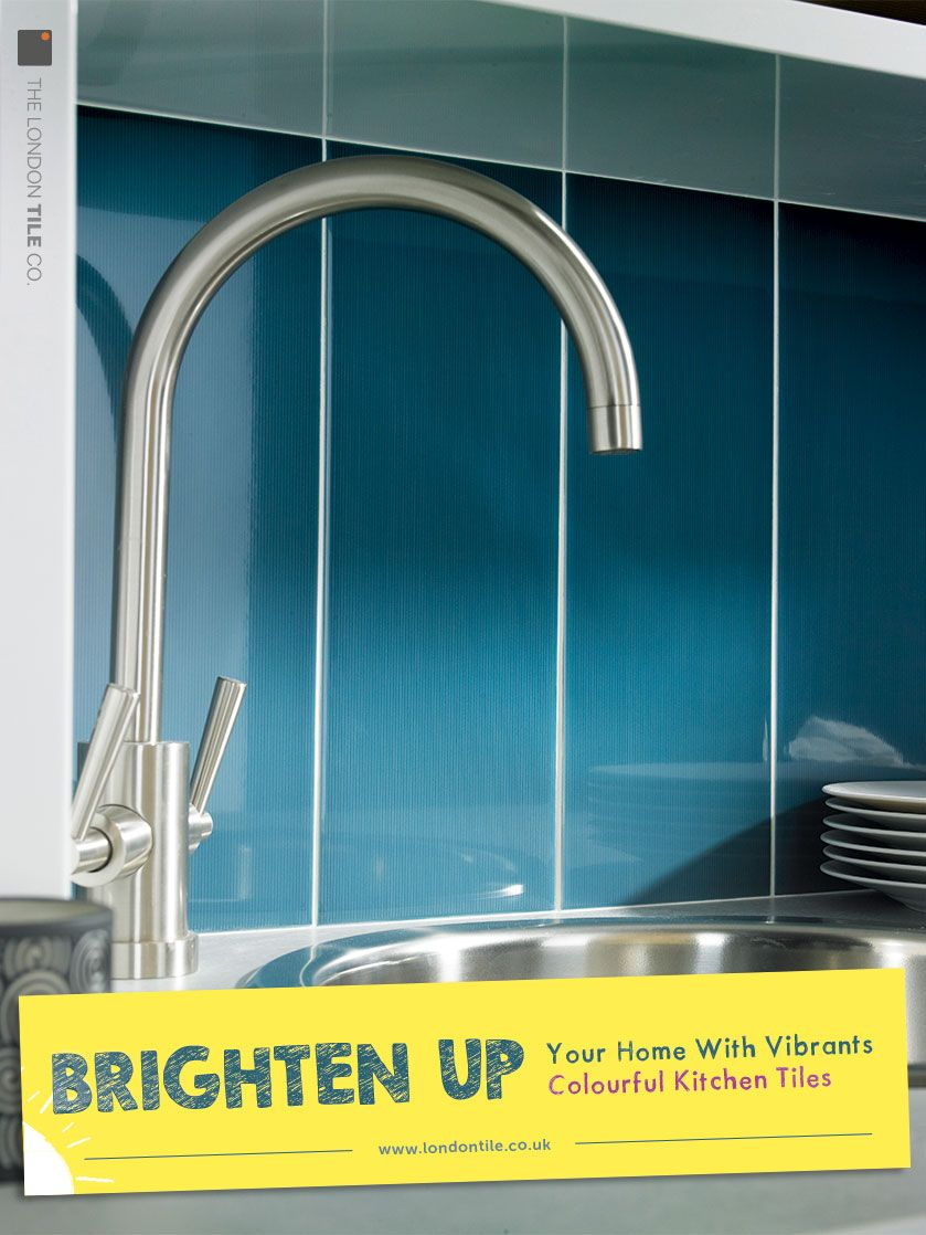 Brighten up your kitchen with Vibrants colourful kitchen tiles ...