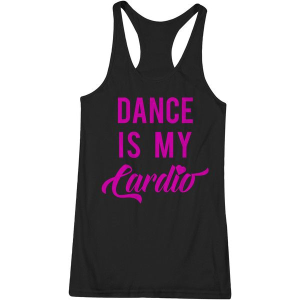 Dance Is My Cardio Cize Dancing Fitness Workout Racerback Tank Yoga... (170 ARS) ❤ liked on Polyvore featuring black, tanks, tops, women's clothing, tailored shirts, fitted shirts, loose black shirt, racer back shirt and black fitted shirt