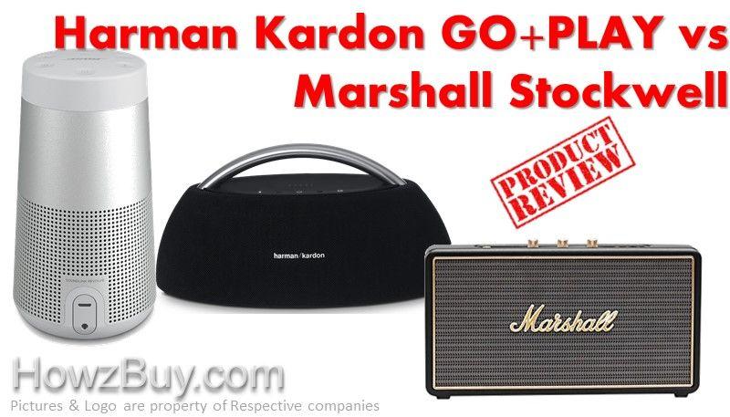 Bose SoundLink Revolve vs Harman Kardon GO+PLAY vs Marshall