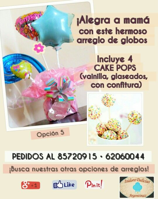 ¡Para mamá: arreglo de globos metálicos y cake pops! Opción 5.