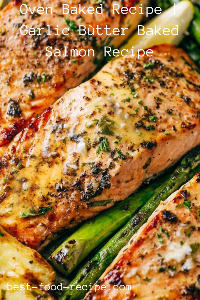 Oven Baked Recipe In 2020 Baked Salmon Recipes Salmon Recipes Salmon Dinner Recipes