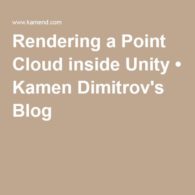 Rendering a Point Cloud inside Unity • Kamen Dimitrov's Blog