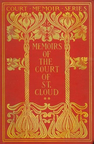 Memoirs of the Court of St Cloud 1900