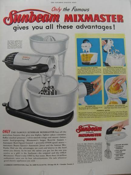 Image detail for -1954 Vintage Sunbeam Mixmaster Ad ~ Advantages, Vintage Appliance Ads