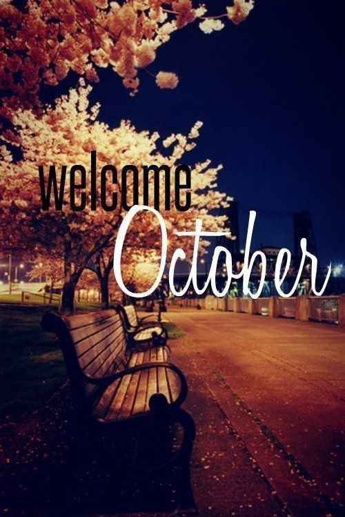 Gentil Welcome October Park Month October Hello October October Quotes Welcome  October