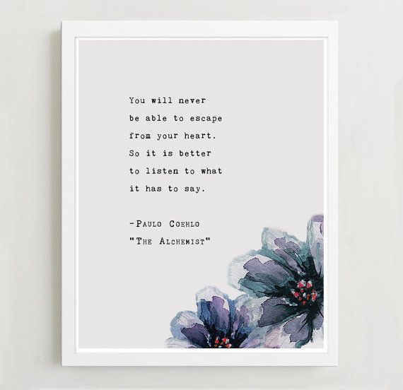 Paulo Coelho From The Alchemist Quote Poster You Will Never