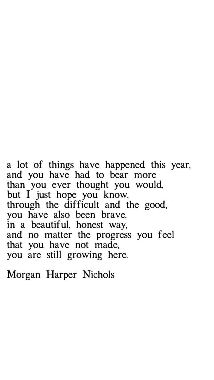 A Lot Of Things Happened This Year And You Have Had To Bear More