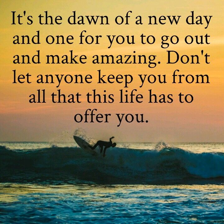 Dawn of a new day. | Motivational quotes for success