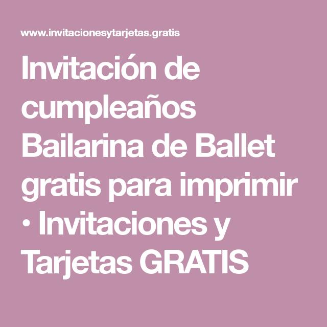 Invitación De Cumpleaños Bailarina De Ballet Gratis Para