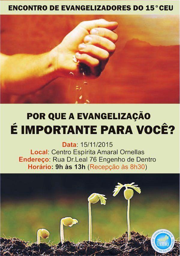 Encontro de Evangelizadores do 15º CEU - Engenho de Dentro - RJ - http://www.agendaespiritabrasil.com.br/2015/11/08/encontro-de-evangelizadores-do-15o-ceu-engenho-de-dentro-rj/