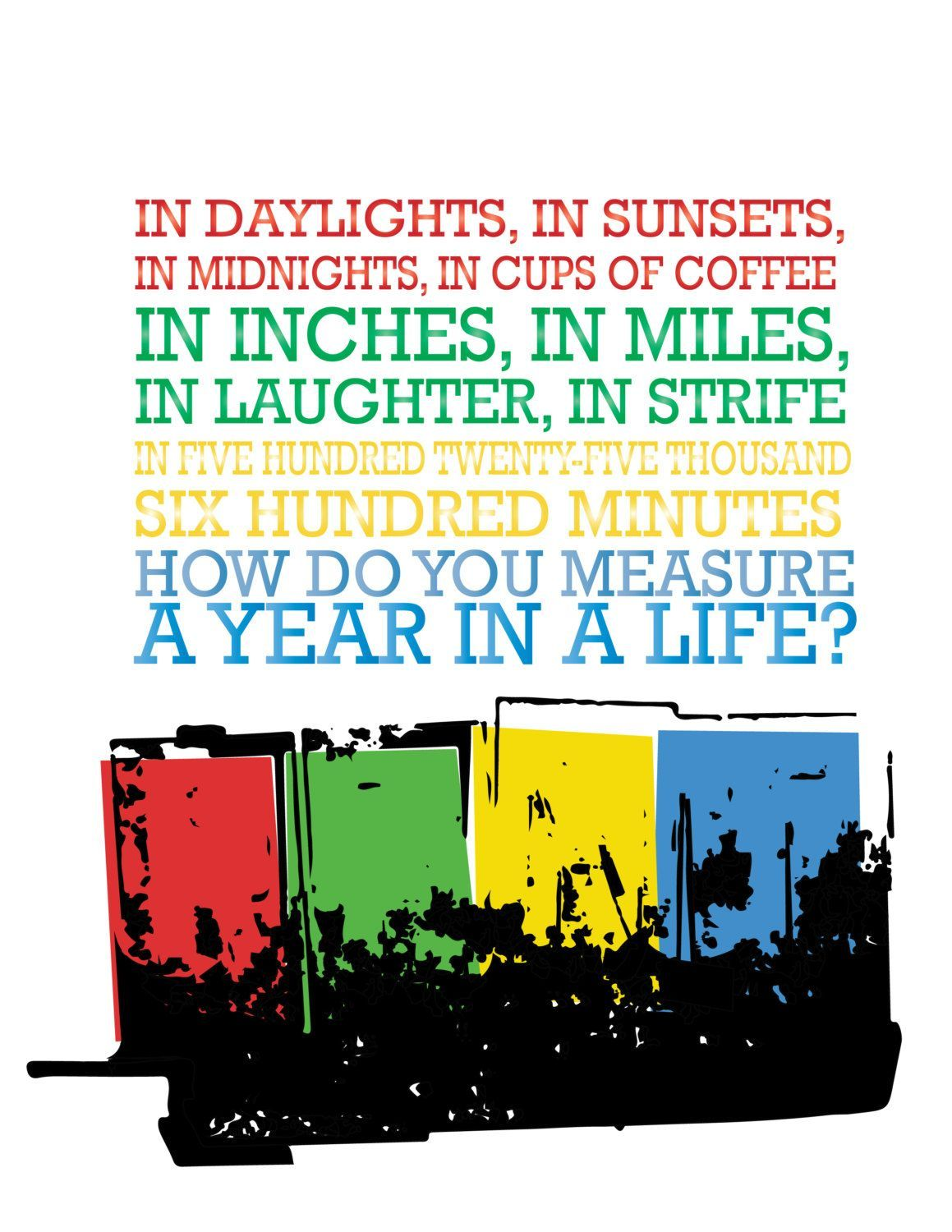 Rent Seasons Of Love Broadway Musical Five Hundred Twenty Five Thousand Six Hundred Minutes Digital File Seasonsof Broadway Quotes Rent Musical Musicals