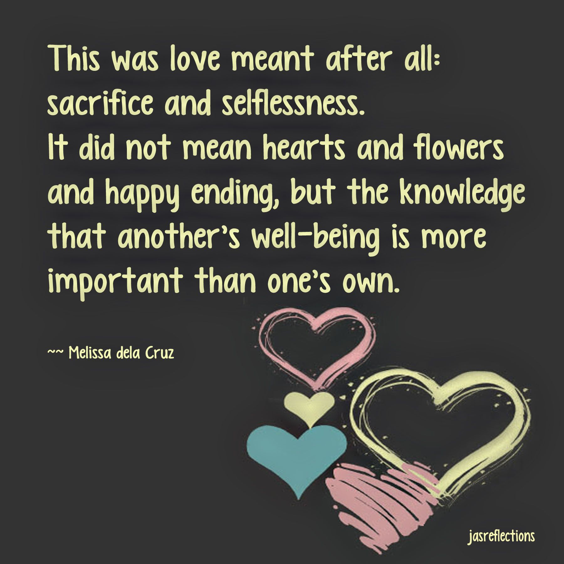 Life Sacrifice Quotes Sacrifice And Selflessness Quotes About Life  Pinterest