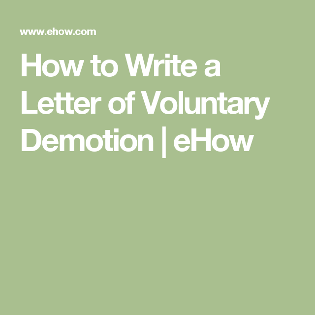 How to write a letter of voluntary demotion ehow work how to write a letter of voluntary demotion ehow spiritdancerdesigns Gallery