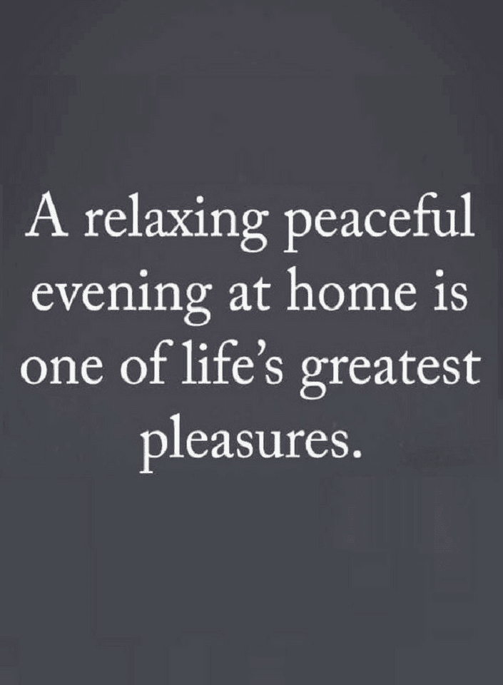 Quotes After a Hectic day if you have a comfortable home to go
