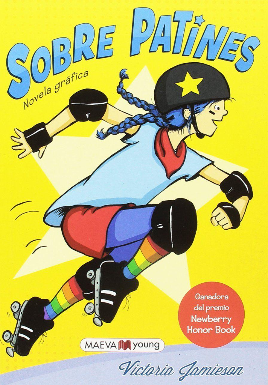 Sobre patines (Novela gr¨¢fica (MAEVAyoung)) #Novela, #