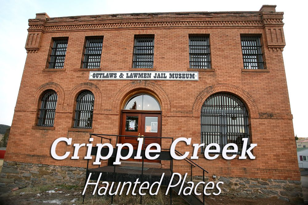 Haunted Hotels In Cripple Creek