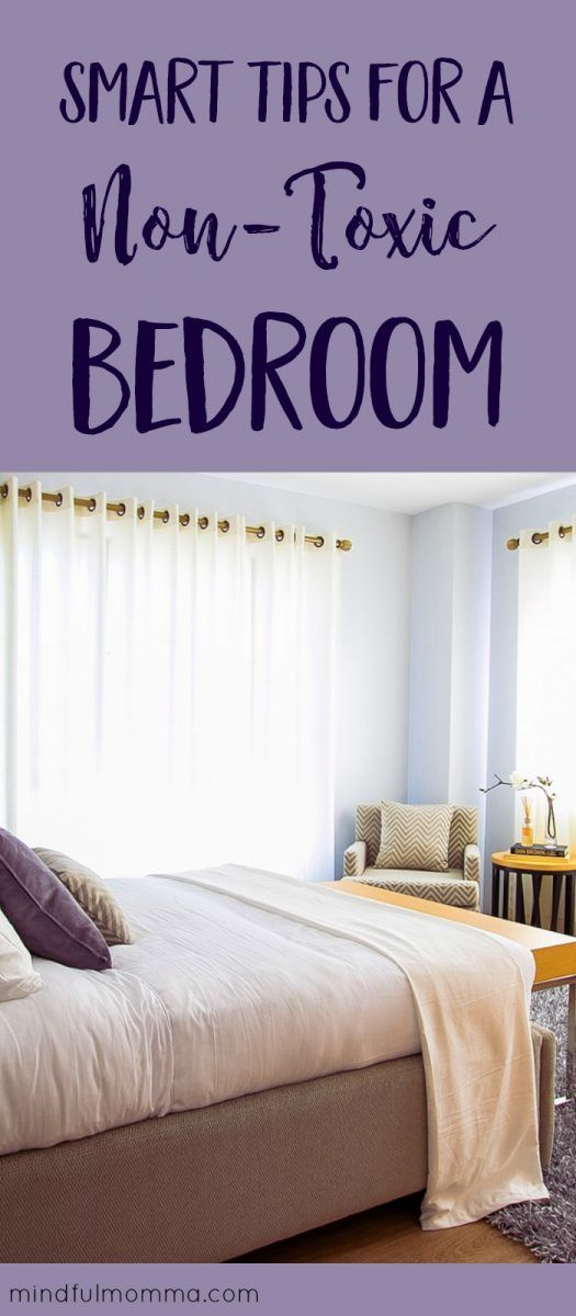 Checklist for a non-toxic bedroom: Learn where toxic chemicals may be hiding in your bedroom and how to purify the air and buy safer products. | #nontoxic #greenliving #bedroom #ecofriendly via @MindfulMomma