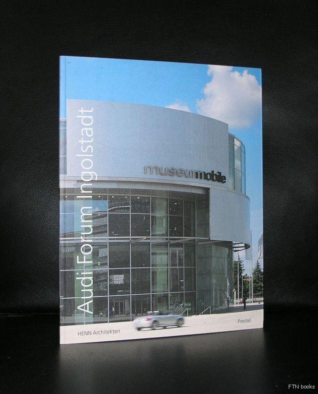 Architekten Ingolstadt audi ingolstadt audi forum henn architekten 2001 ingolstadt
