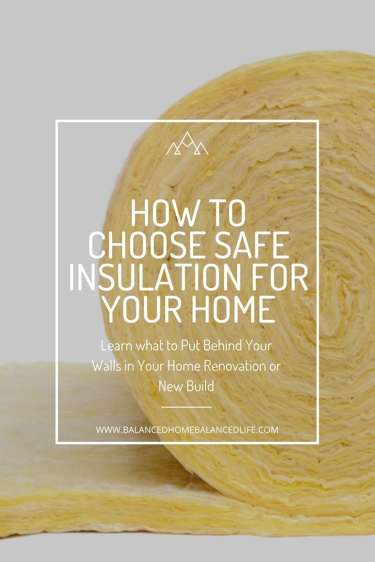 The Healthiest And Safest Insulation For Your Renovation Or