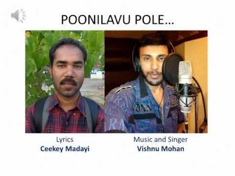 POONILAVU+POLE..+Lyrics+CK+MADAYI%2C+Music%26amp%3B+Singer%3A+VISHNU+MOHAN+-+http%3A%2F%2Fbest-videos.in%2F2013%2F01%2F14%2Fpoonilavu-pole-lyrics-ck-madayi-music-singer-vishnu-mohan%2F