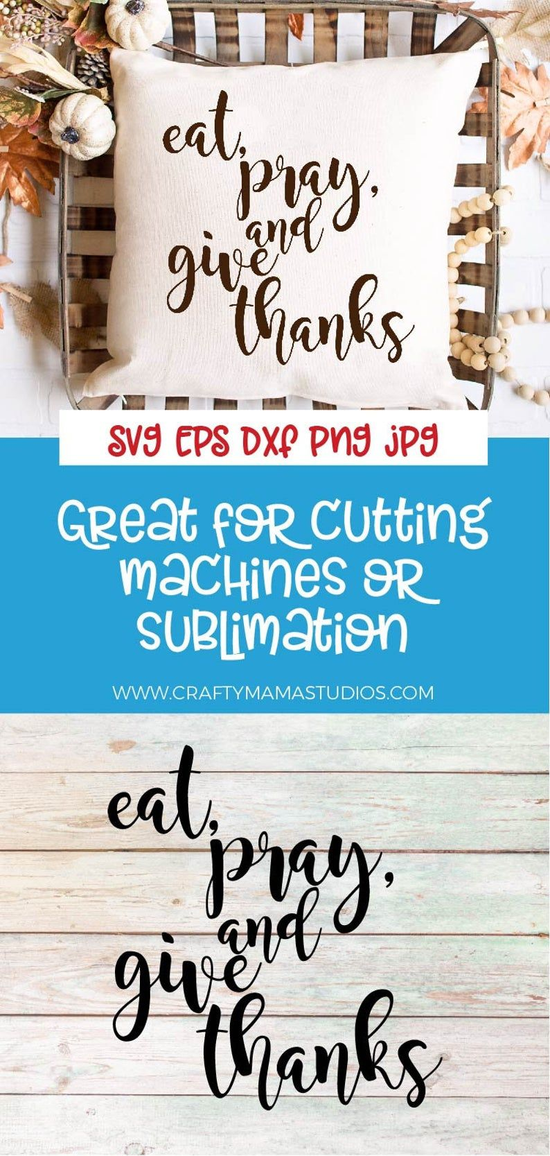 Eat pray and give thanks svg be thankful fall svg