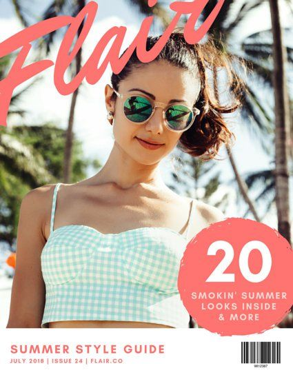 Flair Summer Fashion Magazine Cover Summer Fashion Magazine Magazine Cover Summer Style Guide