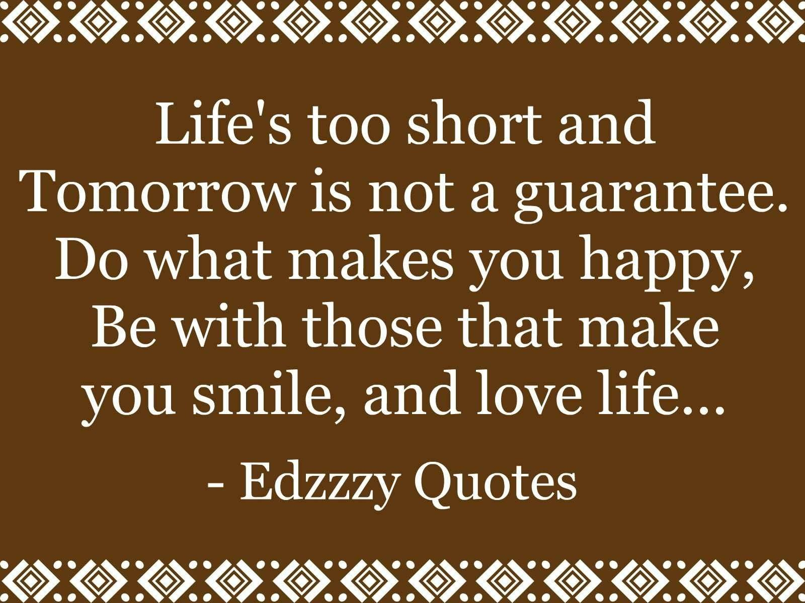 Pin By Richard Clayton On My Likes Short Inspirational Life Quotes Short Inspirational Quotes Life Is Too Short Quotes