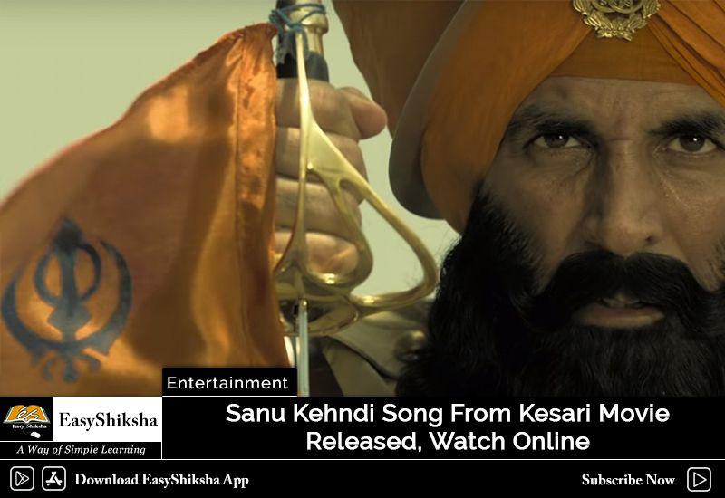 Kesari Sanu Kehndi Video Song Download Mp4 Mp3 Lyrics Songs Movie Songs Movie Releases