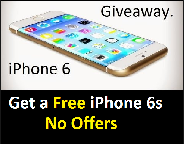 Get a Free iPhone 6s No Offers USA Free iphone 6s