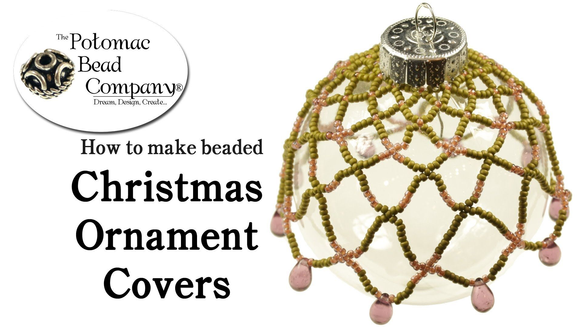 How To Make A Beaded Christmas Ornament Cover Beaded Christmas Ornaments Christmas Bead Christmas Ornaments