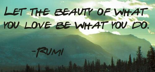 Rumi Quotes On Nature Quotesgram Rumi Rumi Quotes Beauty